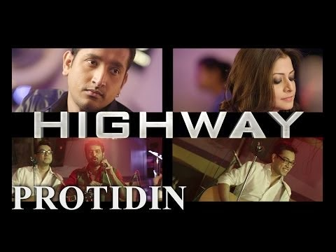 Protidin - Highway (2014) Music Video Watch Online