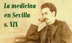 La medicina en Sevilla, siglo XIX.