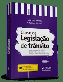 CURSO DE LEGISLAÇÃO DE TRÂNSITO (2019) - Leandro Macedo e Gleydson Mendes