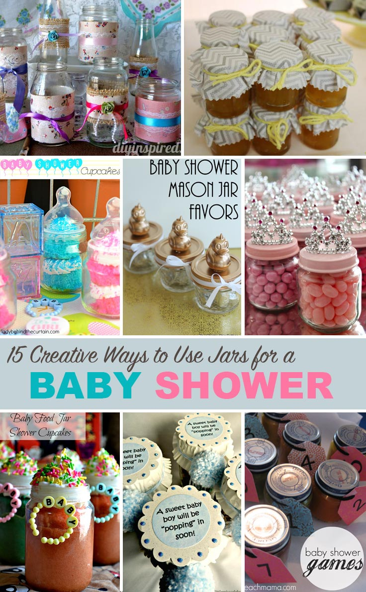 Get tons of ideas on how to use jars for a baby shower in one place!