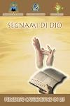 DVD - SEGNAMI DI DIO