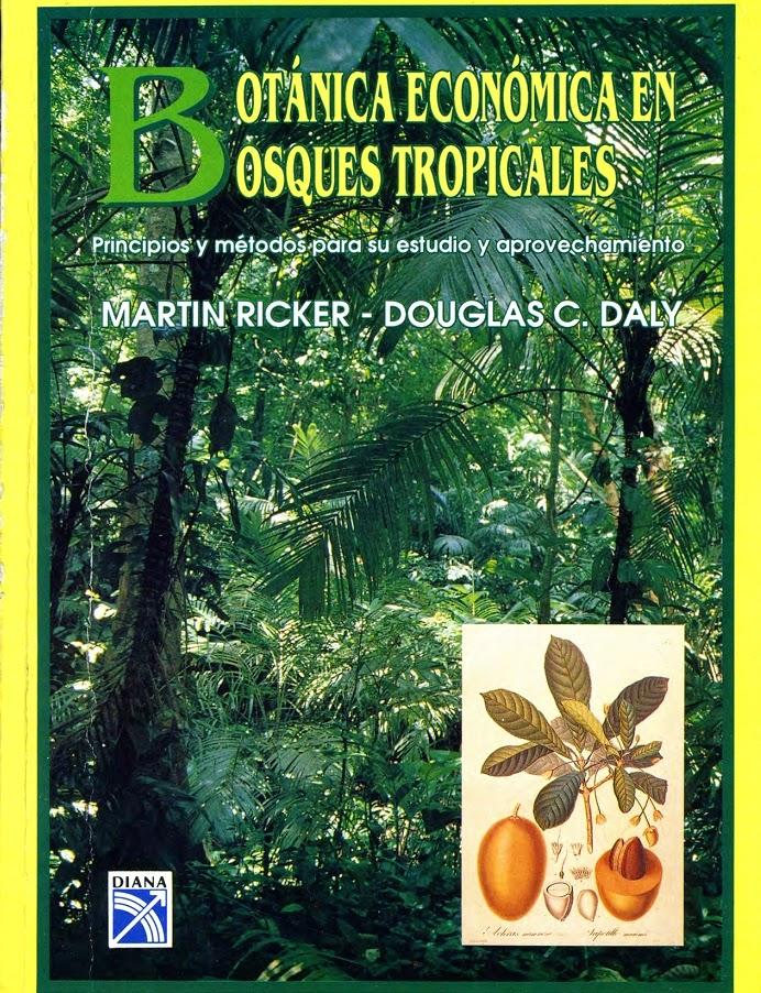 El cuexcomate bot nica econ mica de bosques tropicales en for Libros de botanica pdf