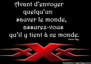 Une photo citation de film xXx