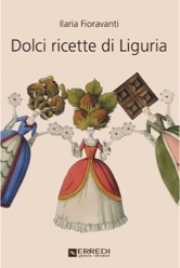 il libro di ricette di dolci della tradizione ligure