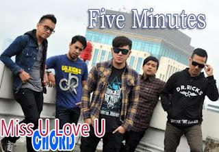 Lirik dan Chord(Kunci Gitar) Five Minutes ~ Miss U Love U
