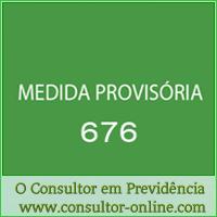 A MP 676 e o fim do fator previdenciário nas aposentadorias.