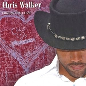 Chris Walker - I Know It's Love