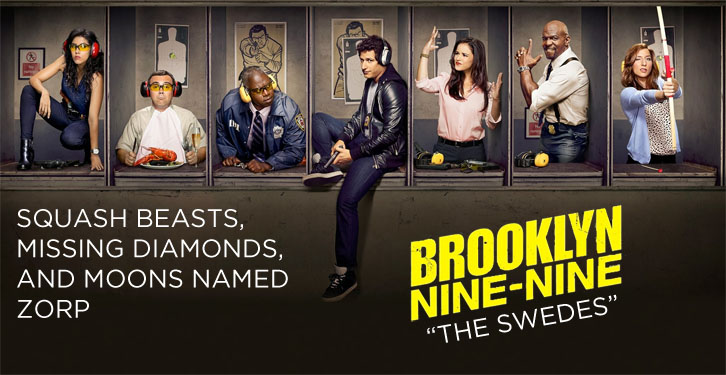 Brooklyn Nine-Nine - The Swedes - Review