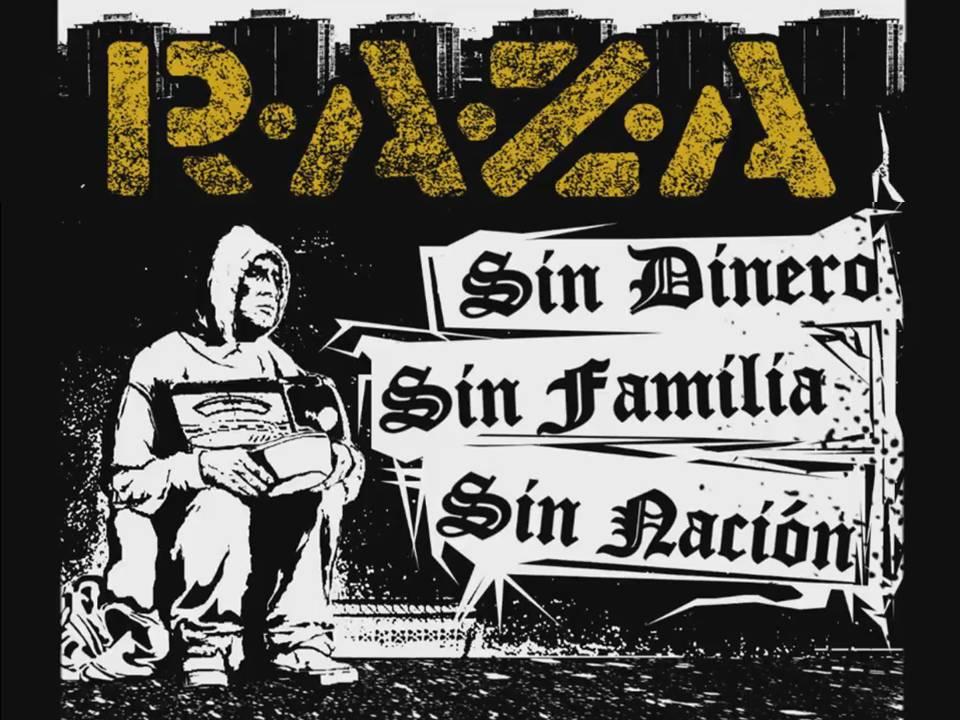 R.A.Z.A. Sin dinero sin familia sin nación