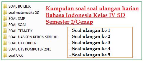 Kumpulan Soal Ulangan Harian Bahasa Indonesia Kelas 4 Sd Mi Semester 2 Genap Lengkap Blognya