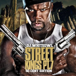 Download CD 50 Cent   Street Kings Pt 7