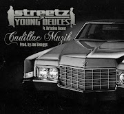 Streetz -n- Young Deuces - Cadillac Muzik ft. Kristina Avant