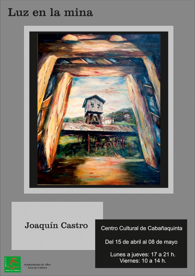 Cartel Exposición Joaquín Castro pintura Cabañaquinta