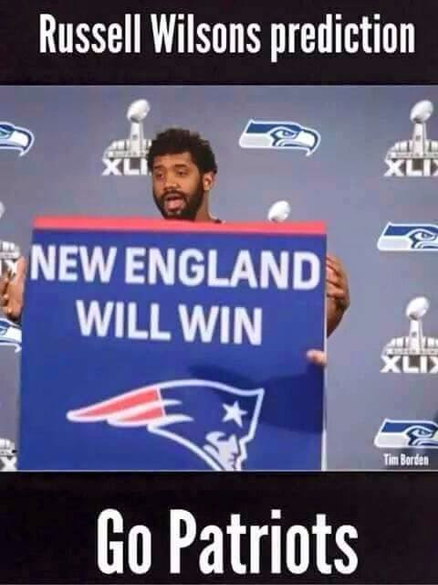 Russell wilsons prediction Go Patriots. New england will win
