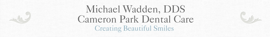 Cameron Park DDS Dental Blog
