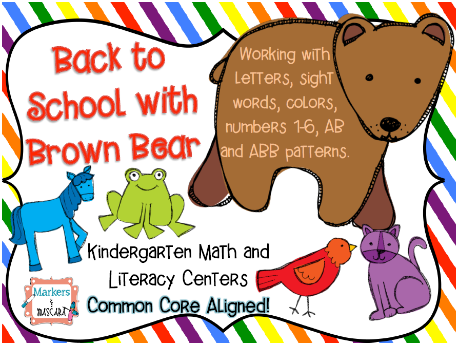 http://www.teacherspayteachers.com/Product/Back-to-School-with-Brown-Bear-1328334