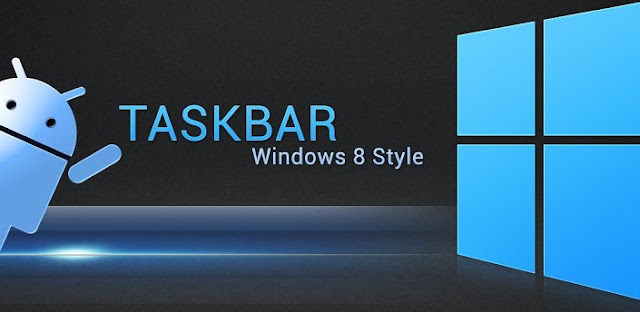 Android Game APK FILES™ Taskbar - Windows 8 Style APK v1.5 (Premium) ~ Full Zippyshrare Link