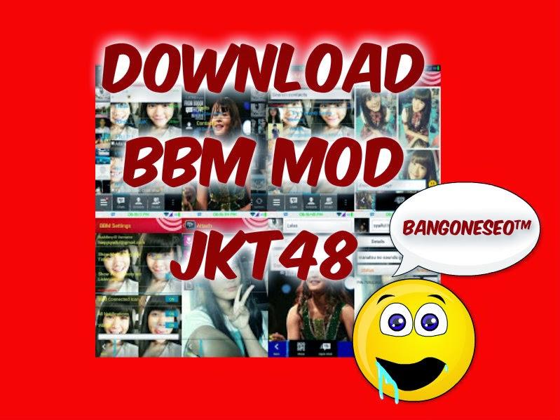 Download BBM mod JKT48
