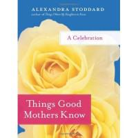 gg notes on the journey i wish anthropologie was a library 10 things good mothers do 200x200