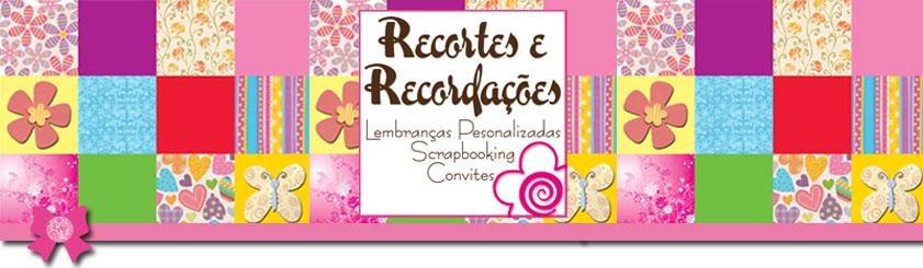 Recortes e Recordações