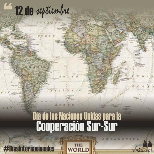 12 de septiembre – Día de las Naciones Unidas para la Cooperación Sur-Sur #DíasInternacionales