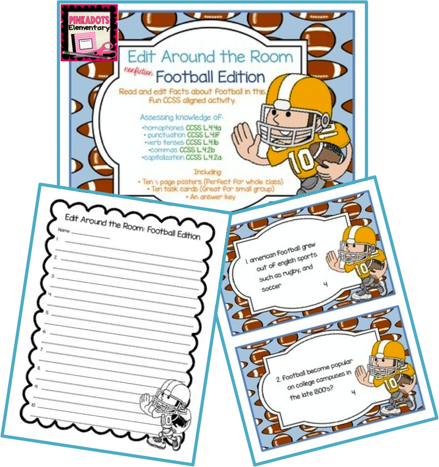 http://www.teacherspayteachers.com/Product/Edit-Around-the-Room-Facts-About-Football-Nonfiction-Editing-CCSS-Aligned-1340021
