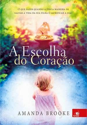 A Escolha do Coração Editora Novo Conceito