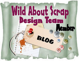I am part of the Wild About Scrap Design Team !!!