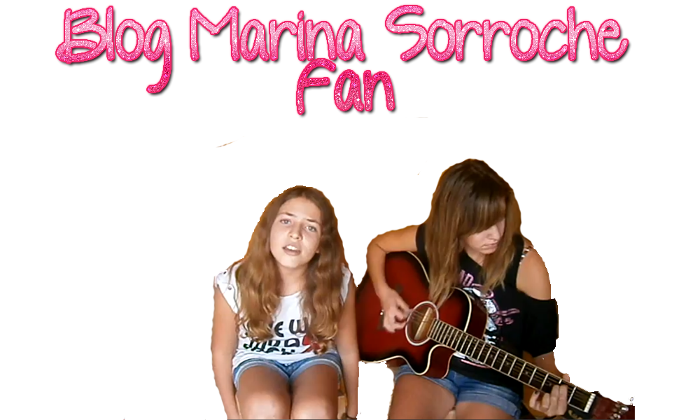 Marina Sorroche Fan Blog