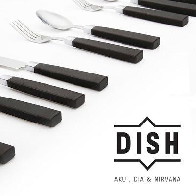 Dish - Aku, Dia & Nirvana