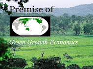 PREMISE OF GREEN GROWTH ECONOMICS