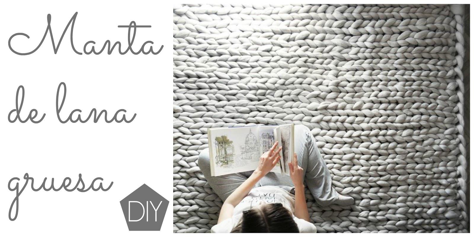 Manta de lana gruesa DIY - DIARIODECO