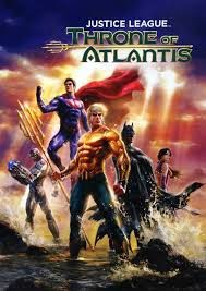 Justice League: Throne of Atlantis movie poster