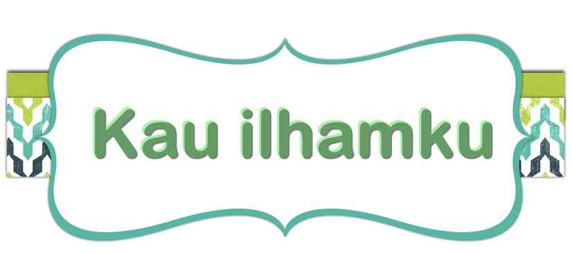 KAU ILHAMKU