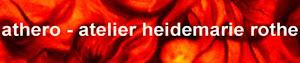 athero - atelier heidemarie rothe