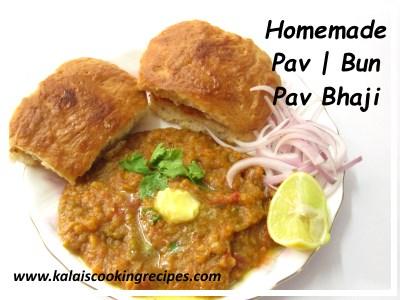 Homemade Pav Bun And Bhaji