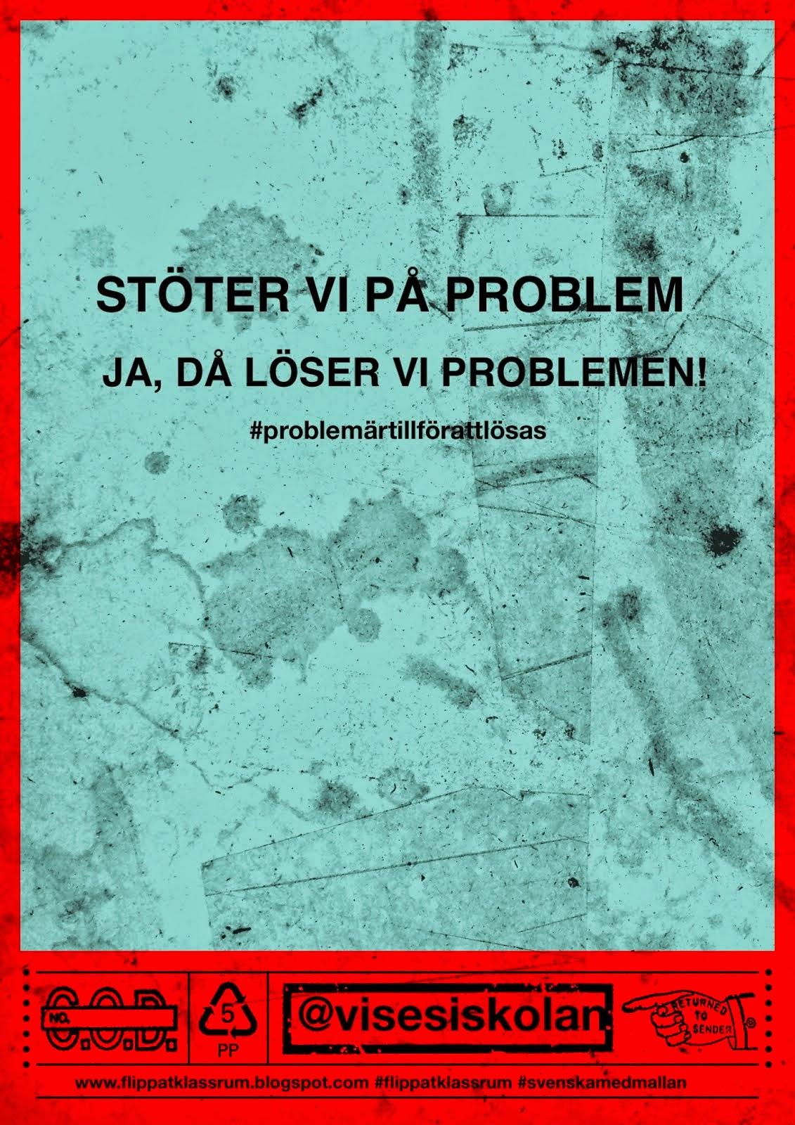 PROBLEM ÄR TILL FÖR ATT LÖSAS