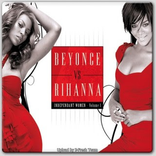 lancamentos Download   Beyonce Vs Rihanna   Independant Women Vol.01 (2011)