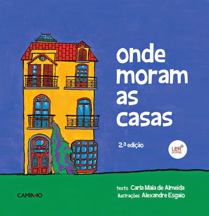 ONDE MORAM AS CASAS (PNL - 2º ano, leitura autónoma)