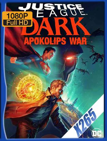 Justice League Dark: Apokolips War (2020) x265 [1080p] [Latino] [GoogleDrive] [RangerRojo]