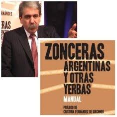"""""""ZONCERAS ARGENTINAS Y OTRAS YERBAS"""", DE ANÍBAL FERNÁNDEZ"""