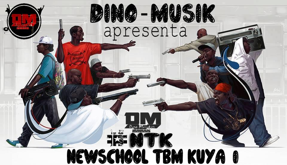 DINO-MUSIK APRESENTA #NTK NEWSCHOOL Tambem KUIA(VOL I)