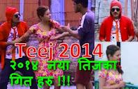 २०१४ नया तिजका गित हरु !!!