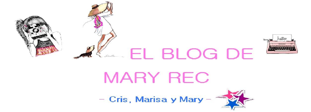 EL BLOG DE MARY REC