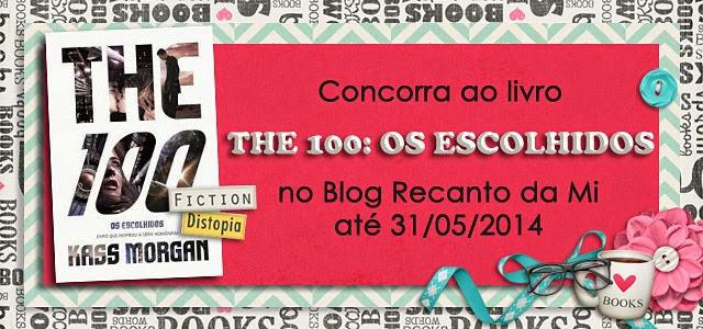 Promoção The 100 Os Escolhidos Kass Morgan Galera Record