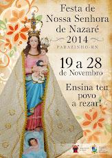 """Festa da Padroeira/2014 """"Ensina teu povo a rezar"""""""