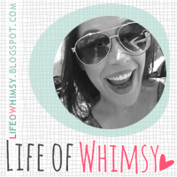 Life of Whimsy