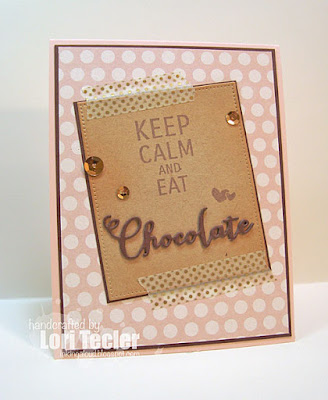 Keep Calm and Eat Chocolate card-designed by Lori Tecler/Inking Aloud-stamps from Verve Stamps