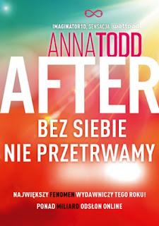 """#60 Anna Todd """"After 4. Bez siebie nie przetrwamy"""""""