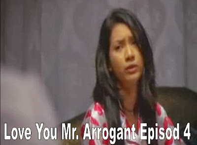 Love You Mr Arrogant Episod 4 | tonton-drama